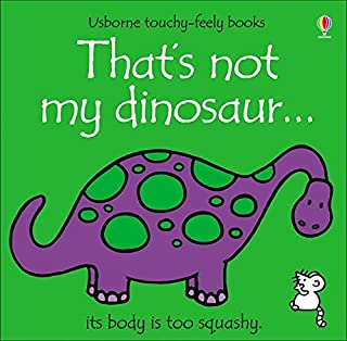 That's Not My Dinosaur (Usborne Touchy-Feely Books) (Touchy-Feely Board Books)