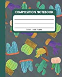 Composition Notebook: Cactus And Succulents Cover 8x10' 120 Pages Wide Ruled Paper , Inspirational Journal & Doodle Diary , School Book Supplies