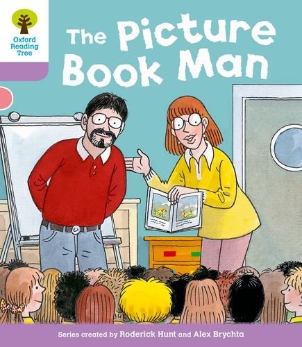 Oxford Reading Tree: Level 1+ More Stories A: Decode and Develop the Picture Book Manの詳細を見る
