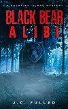 Black Bear Alibi: A Rockfish Island Mystery