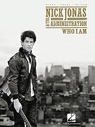 Nick Jonas and the Administration: Who I Am