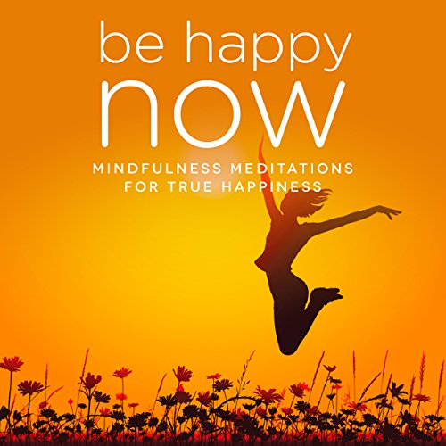 Be Happy NOW audiobook cover art