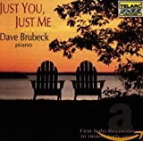 Songtexte von Dave Brubeck - Just You, Just Me