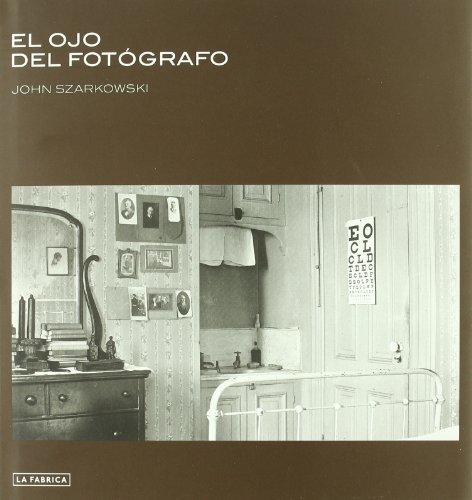 El Ojo del Fotógrafo. (Libros de Autor)