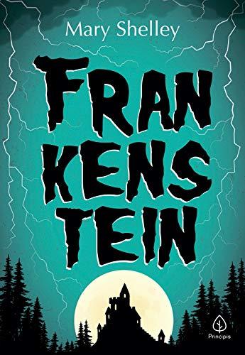 Frankenstein (Clássicos da literatura mundial)