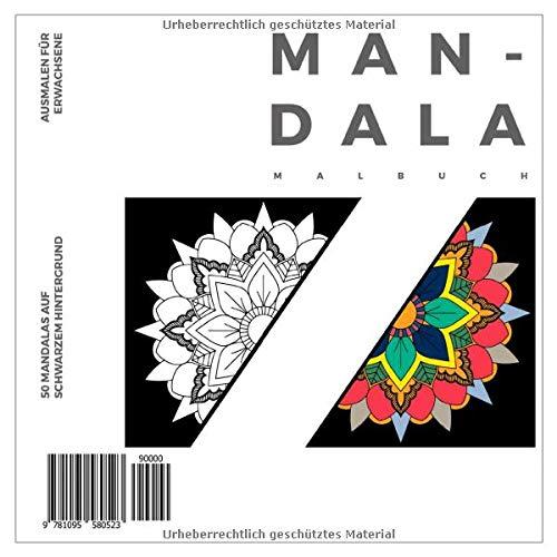 Mandala Malbuch - 50 Mandalas auf schwarzem Hintergrund - Ausmalen für Erwachsene