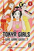 Tokyo Girls 01: Was waere wenn...?