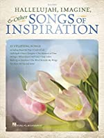 Hallelujah, Imagine & Other Songs of Inspiration: Easy Piano Songbook