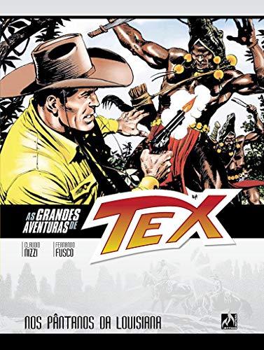As grandes aventuras de Tex - volume 9: Nos pântanos da Louisiana