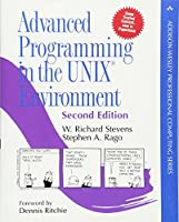 Advanced Programming in the UNIX Environment: Paperback Edition (Addison-Wesley Professional Computing Series)