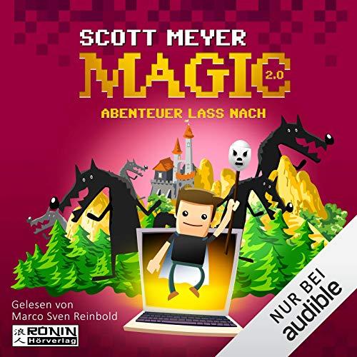 Abenteuer lass nach     Magic 2.0, 3              Autor:                                                                                                                                 Scott Meyer                               Sprecher:                                                                                                                                 Marco Sven Reinbold                      Spieldauer: 12 Std. und 52 Min.     204 Bewertungen     Gesamt 4,5