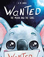 Wanted!: The Moon and the Stars