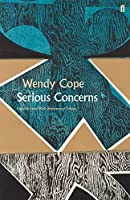 Serious Concerns (Faber Poetry)
