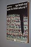QU'EST-CE QUE LA LITTERATURE ? - IDEES/NRF/LIVRE DE POCHE