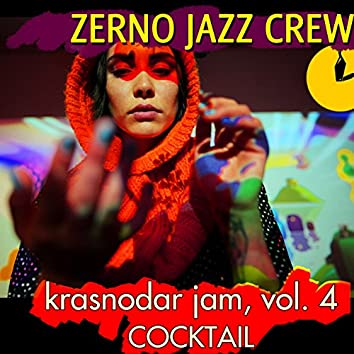 Krasnodar Jam, Vol. 4 (Cocktail)