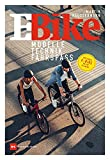 E-Bike: Modelle – Technik – Fahrspaß