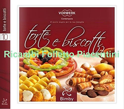 Vorwerk Contempora Ricettario Bimby: Torte e Biscotti Vol. 1 TM31 ORIGINALE