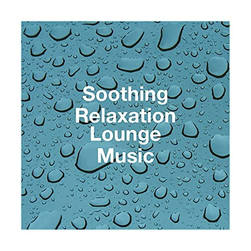 Relaxation and Meditation, Piano Relaxation Music Masters & Chinese Relaxation and Meditation
