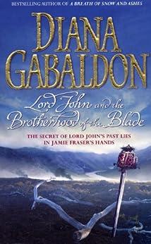 Lord John and the Brotherhood of the Blade (Lord John Grey Book 2) by [Diana Gabaldon]