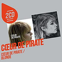 2 CD Originaux : Coeur de Pirate/Blonde