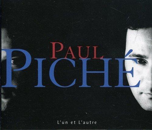 L\'Un Et L\'Autre by Paul Piche (2013-05-03)