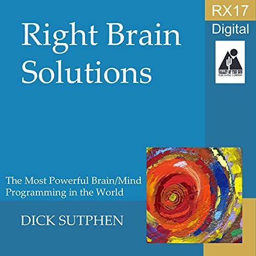 Listen RX 17 Series: Right-Brain Solutions audio book