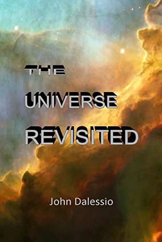 Book: The Universe Revisited by John Dalessio