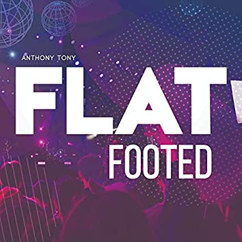 FlatFooted