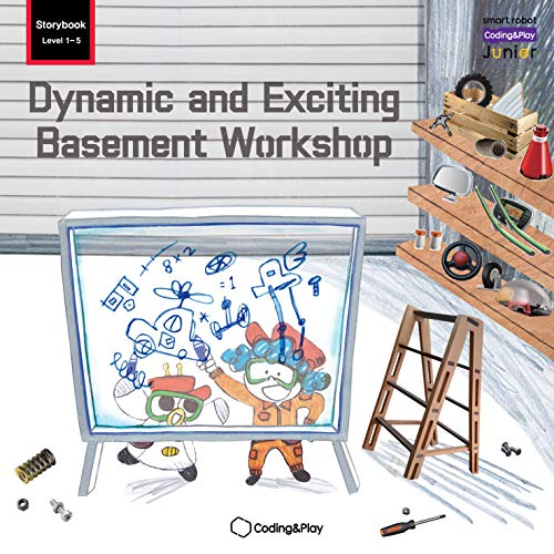 Dynamic and Exciting Basement Workshop (Coding&Play Junior Storybook Level 1 Vol.5) (English Edition)