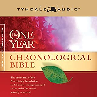 The One Year Chronological Bible NLT                   Written by:                                                                                                                                 Tyndale House Publishers                               Narrated by:                                                                                                                                 Todd Busteed                      Length: 73 hrs and 52 mins     5 ratings     Overall 4.0