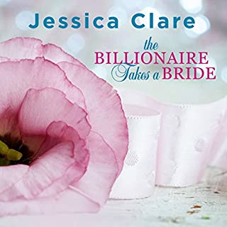 The Billionaire Takes a Bride     Billionaires and Bridesmaids Series #3              By:                                                                                                                                 Jessica Clare                               Narrated by:                                                                                                                                 Jillian Macie                      Length: 8 hrs and 42 mins     181 ratings     Overall 4.5