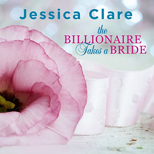 The Billionaire Takes a Bride audiobook cover art