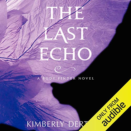 The Last Echo Audiobook By Kimberly Derting cover art