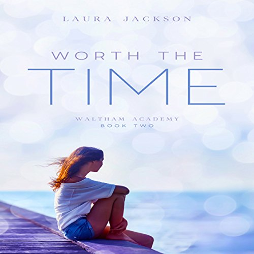 Worth the Time audiobook cover art