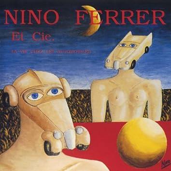 Nino Ferrer Et Cie - La Vie Chez Les Automobilistes