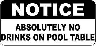 Notice Absolutely No Drinks On Pool Table Vintage Style Sign Vinyl Sticker Decal 8