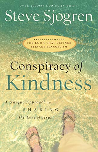 Conspiracy of Kindness: A Unique Approach to Sharing the Love of Jesus