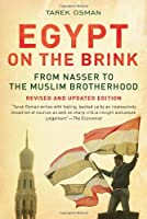 Egypt on the Brink: From Nasser to the Muslim Brotherhood, Revised and Updated by Tarek Osman(2013-09-24)