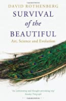 Survival of the Beautiful by David Rothenberg(2013-01-01)