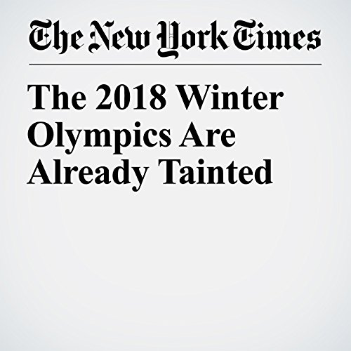 The 2018 Winter Olympics Are Already Tainted copertina