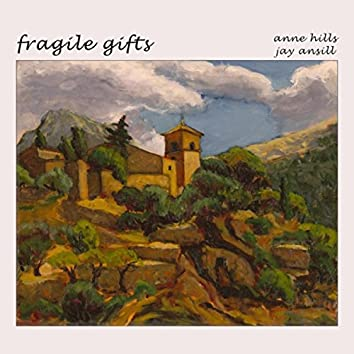 Fragile Gifts