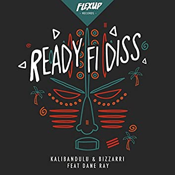 Ready Fi Diss (feat. Dane Ray)