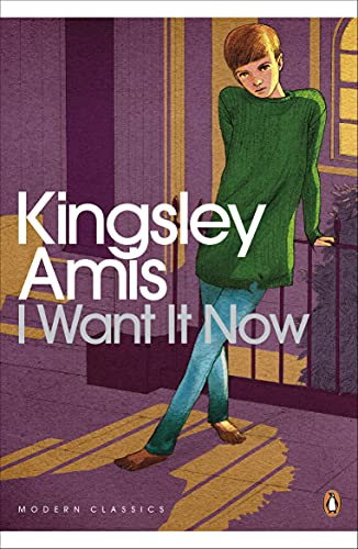 I Want It Now (Penguin Modern Classics) (English Edition)