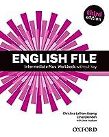 English File third edition: Intermediate Plus: Workbook without Key