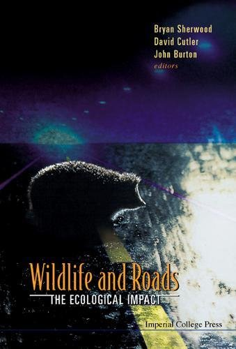 Wildlife And Roads: The Ecological Impact (Occasional public