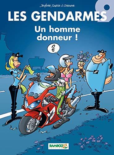 Les Gendarmes - tome 09 - Un homme donneur !