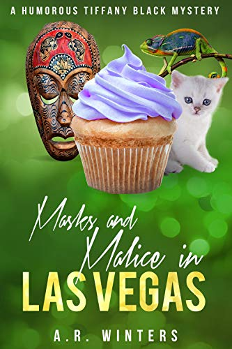 Masks and Malice in Las Vegas: A Humorous Tiffany Black Mystery (Tiffany Black Mysteries Book 23) by [A.R. Winters]