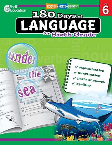 180 Days of Language for Sixth Grade – Build Grammar Skills and Boost Reading Comprehension Skills with this 6th Grade Workbook (180 Days of Practice)