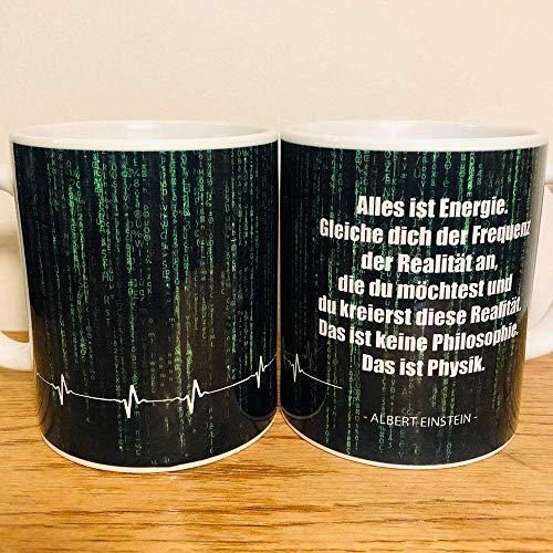 Kaffee Tasse Albert Einstein - Alles ist Energie Matrix Realität Philosophie Physik