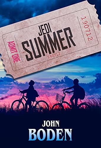 Jedi Summer by [John Boden]